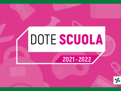 Dote Scuola 2021/22 – Contributo per l'acquisto di libri di testo, dotazioni tecnologiche e strumenti per la didattica